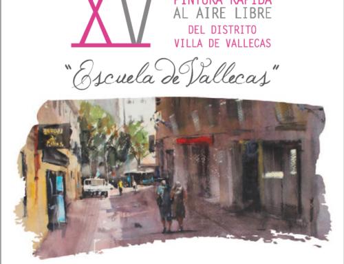 """XV Certamen de Pintura Rápida al Aire Libre del Distrito Villa de Vallecas: """"Escuela de Vallecas""""."""